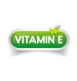 Vitamin E label vector image vector image