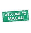 welcome to macau travel sticker or stamp vector image vector image