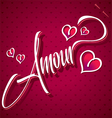 AMOUR hand lettering vector image vector image