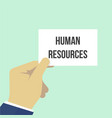 man showing paper human resources text vector image
