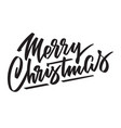 merry christmas - hand-written text lettering vector image vector image