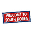 welcome to south korea travel sticker or stamp vector image
