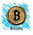 bitcoin hand drawn sketc vector image