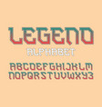 legend alphabet stylish biker font isolated vector image