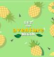 let the aventure begin pineapple green background vector image