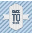 Back to School greeting Emblem with Ribbon vector image