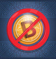 bitcoins not accepted sign digital crypto currency vector image
