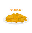 nachos mexican chips cartoon flat style vector image vector image