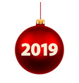 new year card for 2019 with red christmas ball vector image vector image