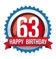Sixty Three years happy birthday badge ribbon vector image