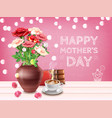 sweet mothers vase background vector image vector image