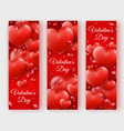 three valentines day vertical banners with red vector image vector image