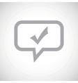 Tick mark grey message icon vector image vector image