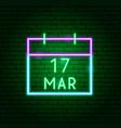 calendar 17 march neon sign vector image