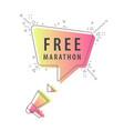 speaker and slogan free marathon vector image vector image