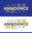 announce flat line concept for web banner and vector image vector image