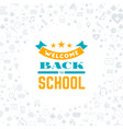 back to school typographic badge design vector image vector image