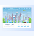 modern city with skyscraper and nee buildings vector image