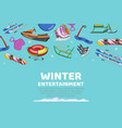 inscription winter entertainment collection items vector image