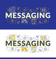 messaging flat line concept for web banner and vector image