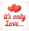 Realistic love sign with shadow vector image
