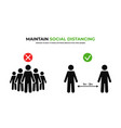 maintain social distancing keep safe distance in vector image vector image