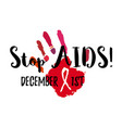 stop aids vector image vector image