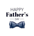 happy father s day card cute poster with tie vector image vector image