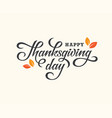 thanksgiving day lettering card vector image