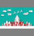christmas card papercut pine tree santa deer sled vector image vector image