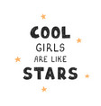 cool girl - fun hand drawn nursery poster vector image vector image
