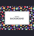 frame with text on colorful geometric vector image vector image