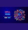 grill menu neon banner design vector image vector image