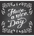 Have a nice day chalkboard vector image