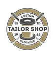 tailor shop vintage isolated logo vector image vector image