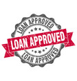 loan approved stamp sign seal vector image