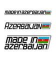 made in azerbaijan vector image vector image
