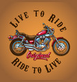 motorcycle live to ride for t-shirt print vector image vector image