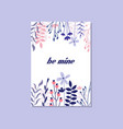 romantic greeting card with the inscription be vector image vector image