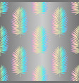 holographic palm leaves seamless pattern vector image