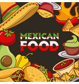 mexican food card differents ingredients menu vector image