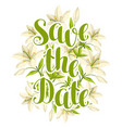 save the date with beautiful lilies retro design vector image