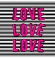 stylish love 3d pink text vector image vector image