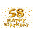happy birthday 58th celebration gold balloons and vector image