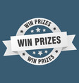 win prizes ribbon win prizes round white sign win vector image vector image