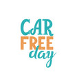 world car free day september 22 vector image vector image