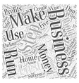 A Defrazzled Home Business Word Cloud Concept vector image vector image