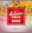 autumn sale design with colorful falling leaves vector image vector image