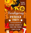 friendsgiving day poster potluck party vector image vector image