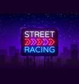 street racing night neon logo racing neon vector image vector image